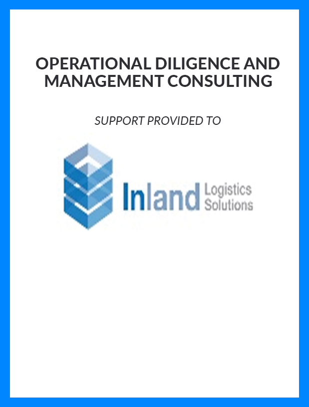 Inland Logistics Solutions - Operational Diligence and Management Consulting
